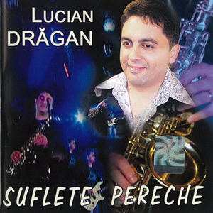 Lucian-Dragan—Suflete-Pereche-Cover