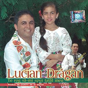 Lucian-Dragan—Te-rog-sa-imi-spui-tatal-meu-coperta